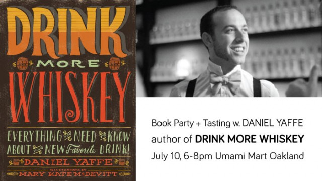 Upcoming Event Drink More Whiskey Book Party Tasting Umami Mart